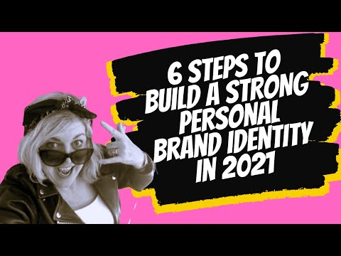 , title : '6 Steps to Build a STRONG Personal Brand Identity in 2021