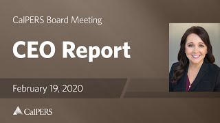 Board of Administration - CEO Report on February 18, 2020