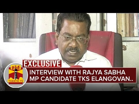 Exclusive-Interview-with-Rajya-Sabha-MP-candidate-TKS-Elangovan-Thanthi-TV
