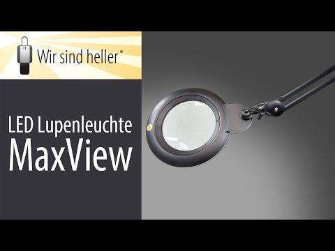 LED Lupenleuchte MAX-View - optimale Vergrößerung am Arbeitsplatz