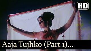 Tujko Pukare Mera Pyar (Part 1) - Raj Kumar - Waheeda