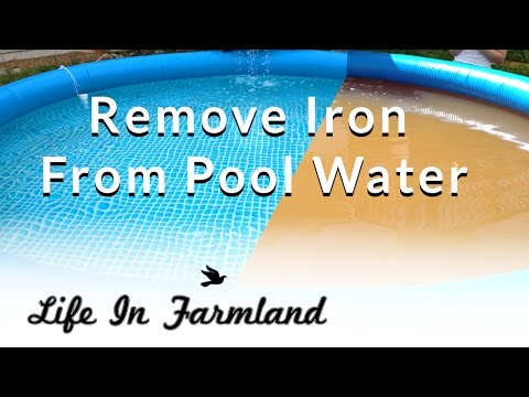 Video How to remove iron / Rust From Pool Water (Well Water)