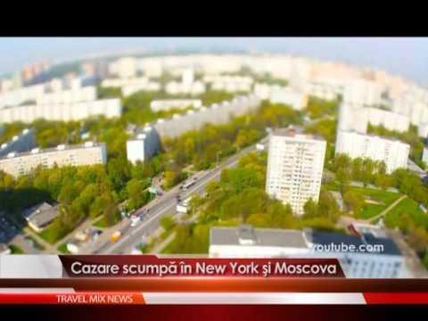 Cazare scumpa în New York si Moscova