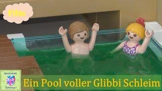 Playmobil Film Deutsch EIN POOL VOLLER GLIBBI SCHLEIM ♡ Playmobil Geschichten Mit Familie Miller