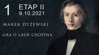 "Marek Dyżewski: ""GRA O LAUR CHOPINA"" -1-"