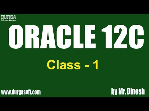 ORACLE 12C Online Training || Class - 1|| by Dinesh - YouTube