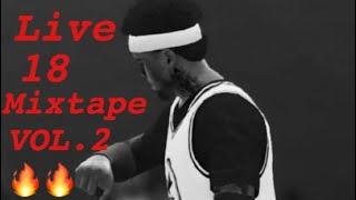 NBA Live 18 Mixtape VOL. 2