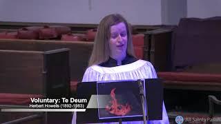 """Choir Anthem: Te Deum (""""Collegium Regale"""") (May 23, 2021)"""