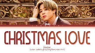 BTS JIMIN 'Christmas Love' Lyrics (방탄소년단 지민 Christmas Love 가사) (Color Coded Lyrics)