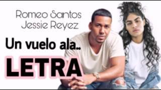 Gambar cover Romeo Santos ft. Jessie Reyez - Un Vuelo A La (Letra/Lyric)