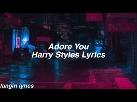 Adore You || Harry Styles Lyrics