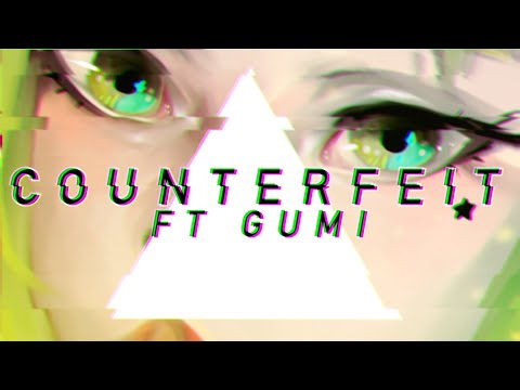 Meltberry - COUNTERFEIT ft. GUMI【Vocaloid Original】