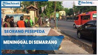 POPULER: Sempat Alami Kejang setelah Turun dari Sepeda, Pesepeda di Semarang Meninggal Dunia
