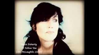 k.d. doherty- I'll Follow You (Jon McLaughlin Cover)