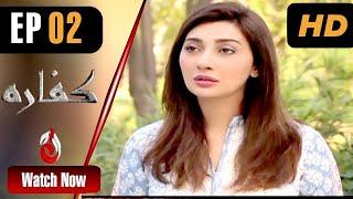 Kaffara | Aisha Khan, Aagha Ali And Madiha Iftikhar | Episode 02 | Aaj Entertainment