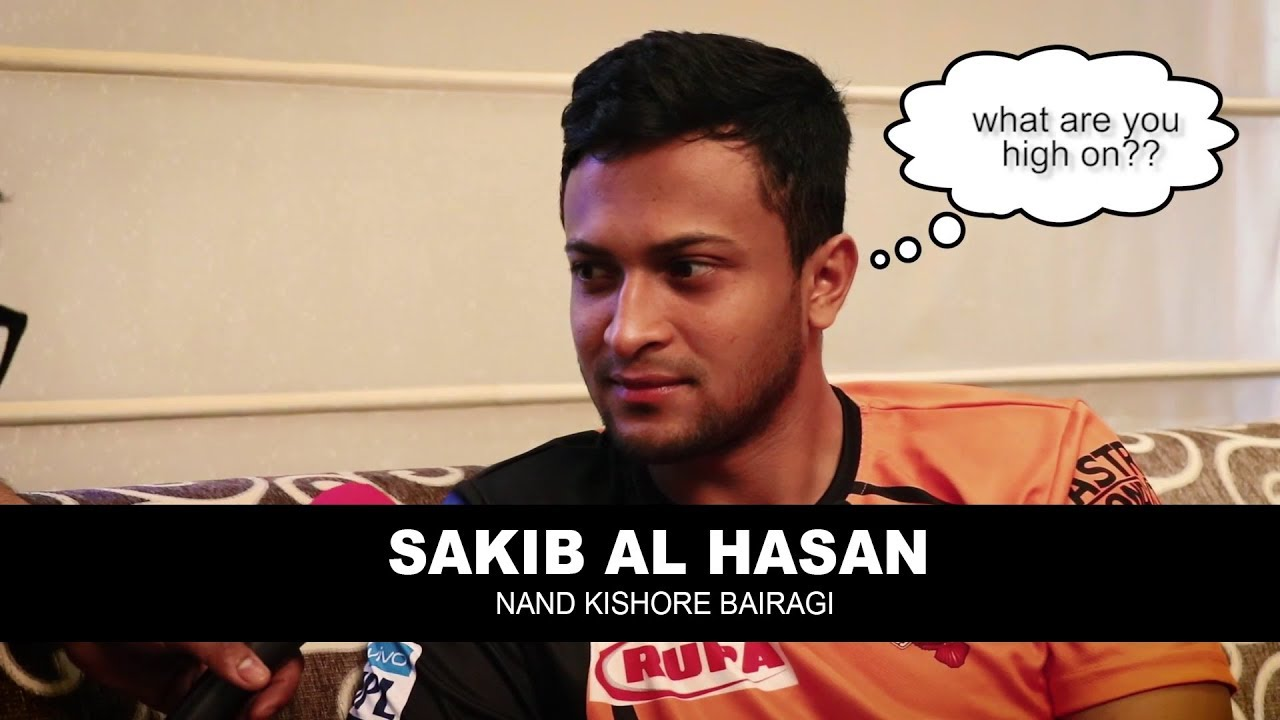 Sakib Al Hasan | Nand Kishore Bairagi