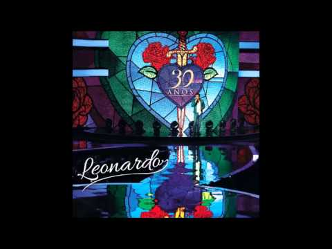 Coração Bandido / Alucinação / Esse Alguém Sou Eu (pout-pourri) - Leonardo