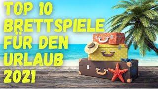 Top 10 Brettspiele für den Sommer URLAUB 2021 - klein, transportabel, einfach & spaßig