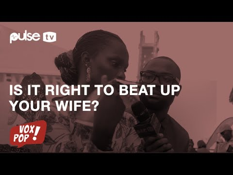Vox Pop: Is it okay to beat your wife if she insults your mum?
