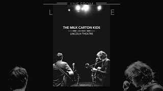 The Milk Carton Kids: Live From Lincoln Theatre