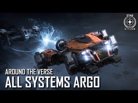 Star Citizen: Around the Verse - All Systems Argo   3.4 Ep. 6