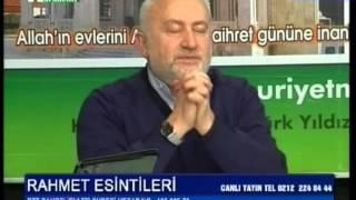 İhsan Günaydın Hoca Ile Rahmet Esintileri Programı 9. Bölüm (08.01.2014)
