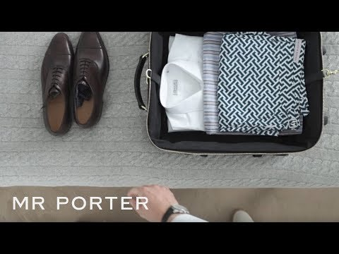 How To Pack For A Business Trip   MR PORTER