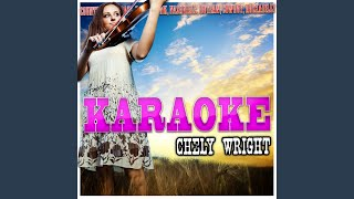 She Went Out for Cigarettes (In the Style of Chely Wright) (Karaoke Version)