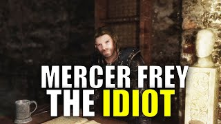 Why Mercer Frey Is An IDIOT - Skyrim Thieves Guild Lore