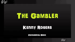 The Gambler Instrumental Remix - Kenny Rogers