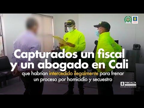 Fiscal Barbosa: Capturados un fiscal y un abogado en Cali que habrían intercedido ilegalmente