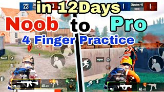 PUBG CLAW  4 Finger Practice  Noob to Average Pro in 12 Days