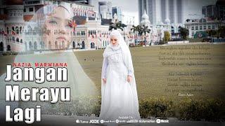 Download lagu Nazia Marwiana Jangan Merayu Lagi Mp3