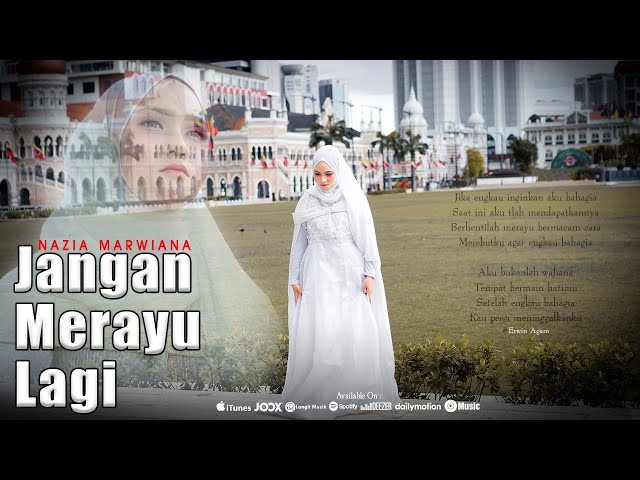 Nazia Marwiana - Jangan Merayu Lagi (Official Music Video)