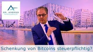 STEUERTSUNAMI BITCOIN: Schenkung von Bitcoins steuerpflichtig?