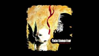 Face Tomorrow – Live the dream