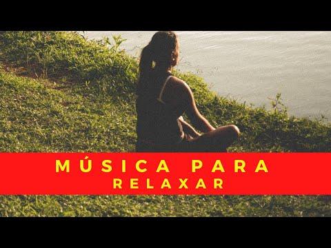 Musica Para Relaxar l Musica Para Relaxar E Meditar l Musica Para Relaxar E Dormir
