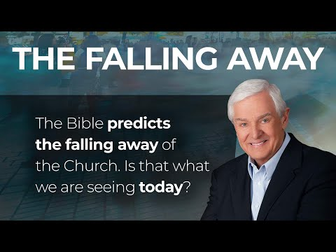 The Falling Away - A Theological Prophecy | Dr. David Jeremiah