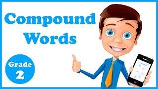 Grade 2 - Compound Words