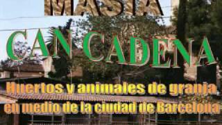 preview picture of video 'Masia Can Cadena, una granja en la ciudad de Barcelona'