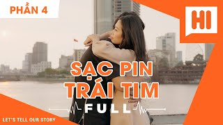Sạc Pin Trái Tim Full - Phần 4 - Phim Tình Cảm | Hi Team - FAPtv