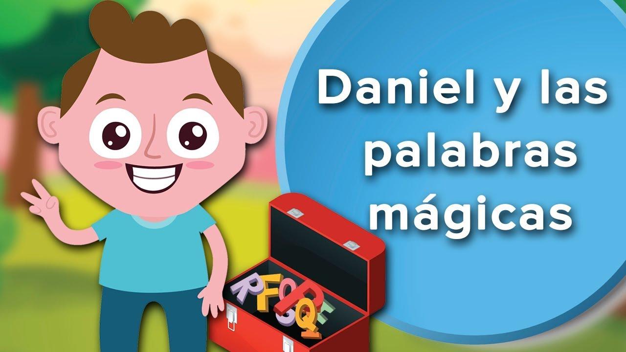 Daniel y las palabras mágicas | Cuento para  enseñar a los niños a ser amables ❤️