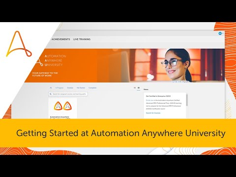Getting Started and Learn RPA at Automation Anywhere University ...