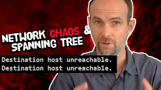 Network CHAOS and Spanning Tree to the Edge! Ep.15: Real-World Business Switch Network Build