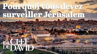 Pourquoi vous devez surveiller Jérusalem