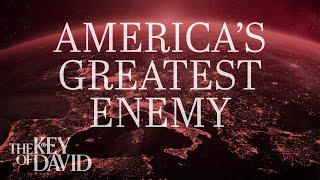 America's Greatest Enemy