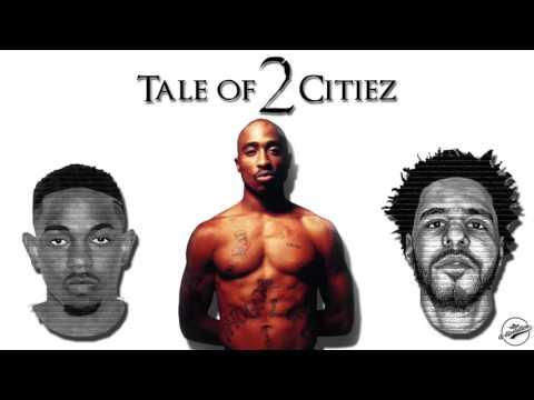 J Cole – Tale Of 2 Citiez (Remix ft. 2Pac & Kendrick Lamar)