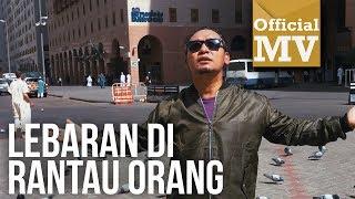 Gambar cover Shidi Data - Lebaran Di Rantau Orang  [Official Music Video]
