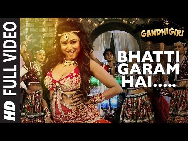 BHATTI GARAM HAI Full Video Song HD   Gandhigiri Movie Songs   Ankit, Sunidhi