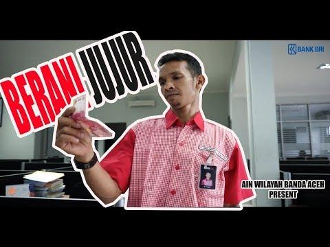 Berani Jujur ? - Video Baper BRI (AIN Wilayah Banda Aceh)